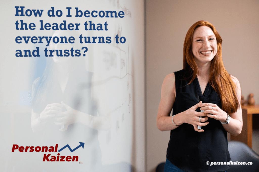 Leadership created through kaizen