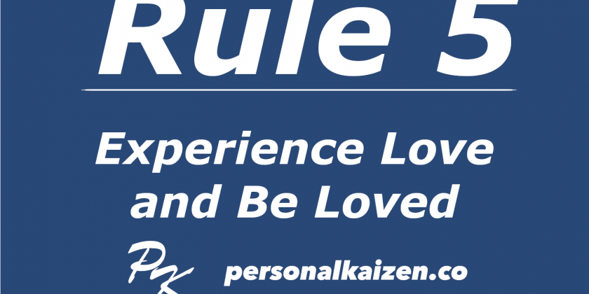 Personal Kaizen 10 Rules for Life: Rule 5