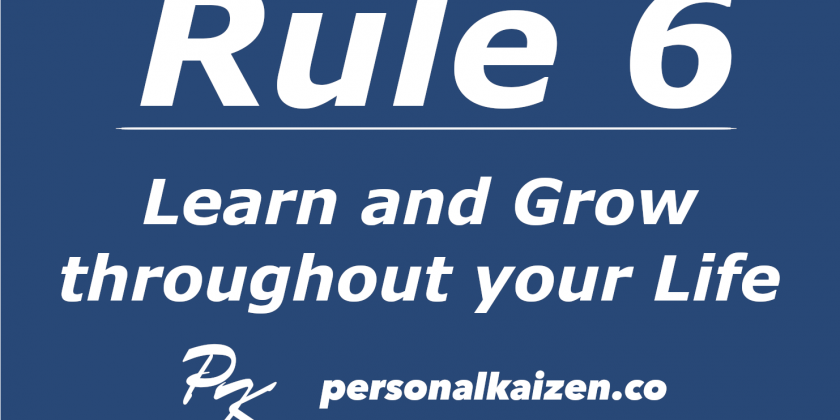 Personal Kaizen 10 Rules for Life: Rule 6