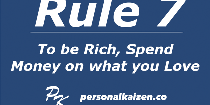 Personal Kaizen 10 Rules for Life: Rule 7