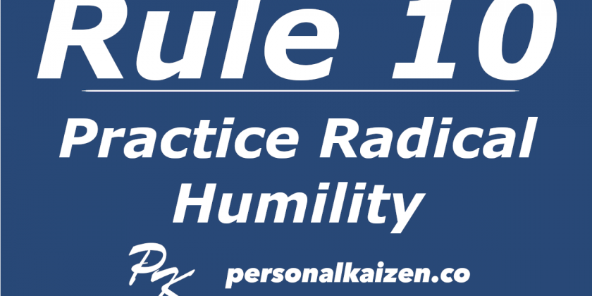 Personal Kaizen 10 Rules for Life: Rule 10