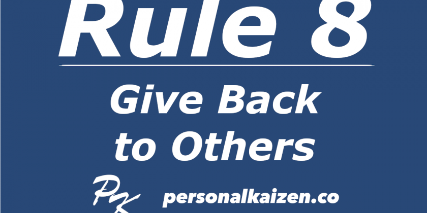 Personal Kaizen 10 Rules for Life: Rule 8