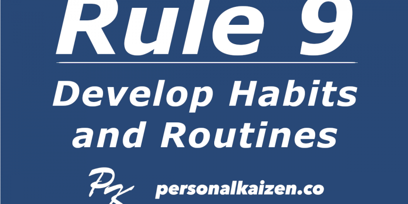 Personal Kaizen 10 Rules for Life: Rule 9